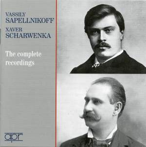 Vassily Sapellnikoff & Xaver Scharwenka: The Complete Recordings