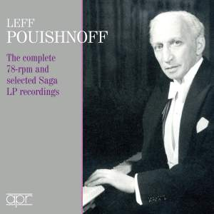 Leff Pouishnoff: The Complete 78 rpm & selected Saga LP recordings