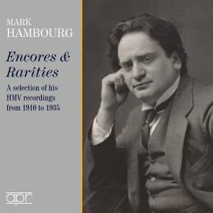 Mark Hambourg - Encores & Rarities