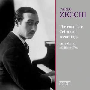 Carlo Zecchi: The complete Cetra recordings 1937-1942