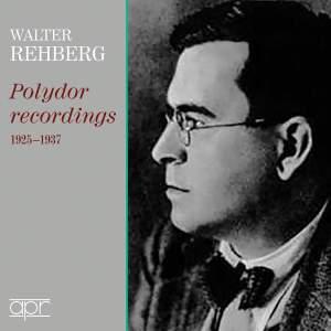 Walter Rehberg: Polydor Recordings, 1925-1937