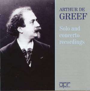 Arthur de Greef: Solo and Concerto Studio Recordings