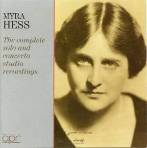 Myra Hess: Complete Solo & Concerto Studio Recordings