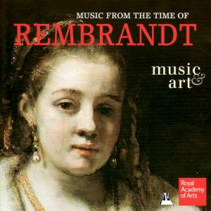 Rembrandt's Women: Music From the Time of Rembrandt
