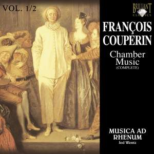 Couperin, F: Complete Chamber Music