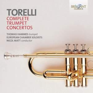 Torelli - Complete Trumpet Concertos