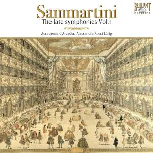 Sammartini - The Late Symphonies Volume 1