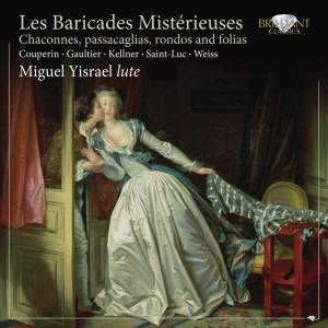 Les Baricades Misterieuses - Chaconnes for Lute