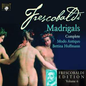 Frescobaldi Edition Volume 6 - Il primo libro dei Madrigali a cinque voci