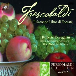 Frescobaldi Edition Volume 5 - Second Book of Toccatas
