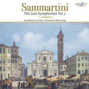Sammartini - The Late Symphonies Volume 2
