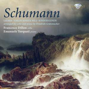 Schumann: Music for Cello and Piano Volume 1