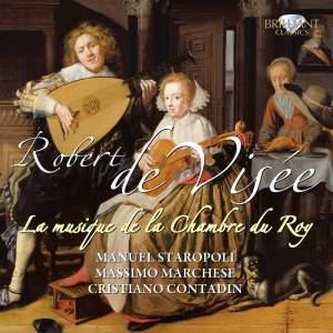 Robert de Visée: Musique de la Chamber du Roy Volume 1