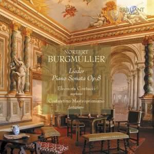 Norbert Burgmüller: Lieder & Piano Sonata