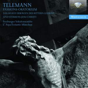 Telemann: Passion Oratorio 'Schmücke dich, o liebe Seele', TWV 5:2