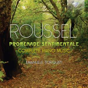 Roussel: Promenade Sentimentale