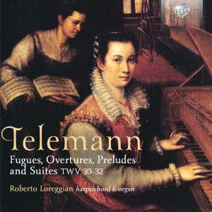 Telemann: Fugues, Overtures & Suites