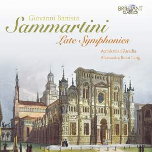 Sammartini: Late Symphonies