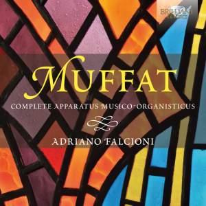 Muffat: Complete Apparatus Musico‐Organisticus