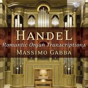 Handel: Romantic Organ Transcriptions