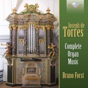 Joseph de Torres: Complete Organ Music