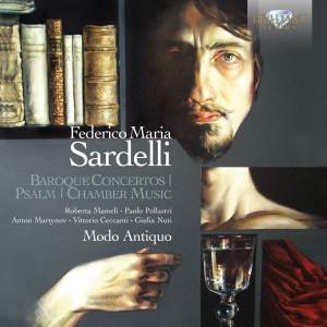 Sardelli: Baroque Concertos, Psalm, Chamber Music