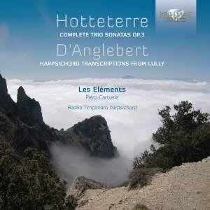 Hotteterre: Complete Trio Sonatas Op. 3