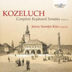 Kozeluch: Complete Keyboard Sonatas Vol.1