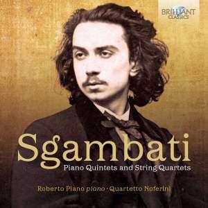 Sgambati: Piano Quintets & String Quartets