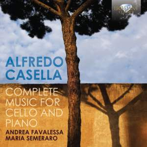 Casella: Complete Music for Cello and Piano