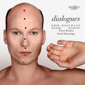 Dialogues: Boulez, Tamminga & Bosgraaf Product Image