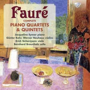 Fauré: Complete Piano Quartets & Quintets Product Image