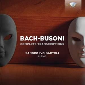 JS Bach & Busoni: Complete Transcriptions