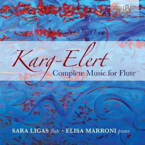 Karg‐Elert: Complete Music For Flute