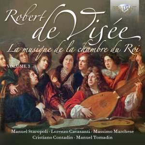 Robert de Visée: Musique de la Chamber du Roy Volume 3