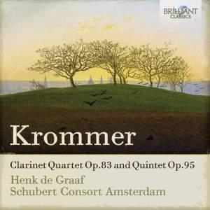 Krommer: Clarinet Quartet and Quintet