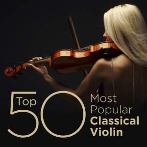 Top 50 Most Popular Classical Violin