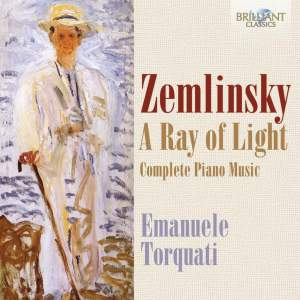 Zemlinsky: A Ray of Light