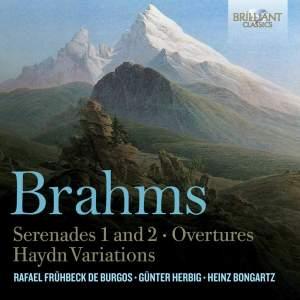 Brahms: Serenades 1 & 2, Overtures & Haydn Variations