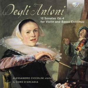 Degli Antoni: 12 Sonatas, Op. 4