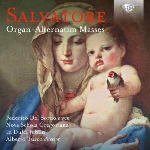 Salvatore: Organ‐Alternatim Masses