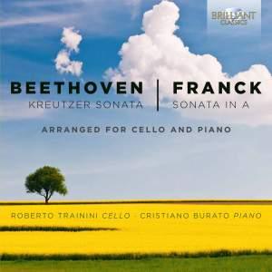 Beethoven: Kreutzer Sonata & Franck: Violin Sonata