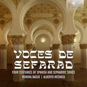 Voces de sefarad - Four Centuries of Spanish and Sephardic Songs