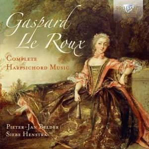 le Roux: Complete Harpsichord Music