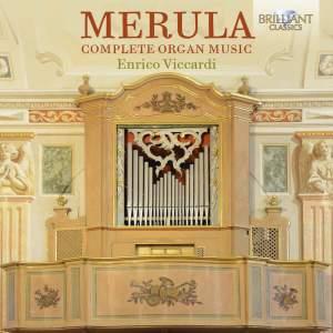 Merula: Complete Organ Music