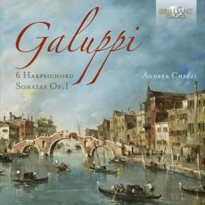 Galuppi: Harpsichord Sonatas (6), Op. 1
