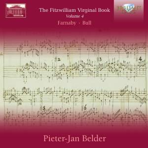 Fitzwilliam Virginal Book Volume 4: Farnaby & Bull