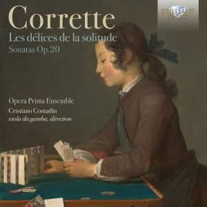 Corrette, M: Le délices de la solitude - Sonatas Op. 20