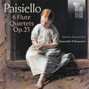 Paisiello: Flute Quartets (6), Op. 23