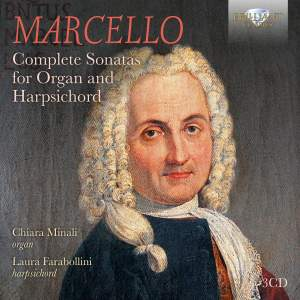 Marcello: Complete Sonatas for Organ and Harpsichord